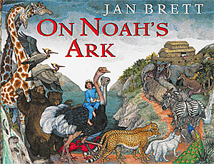 On Noah's Ark by Jan Brett